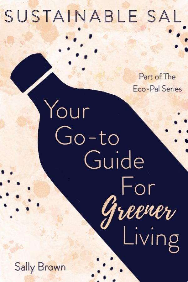 Book cover Tips and Advice For A More Sustainable and Eco-Conscious
